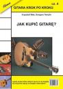 GITARA KROK PO KROKU 4 - Jak kupić gitarę ?