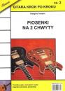 ABSONIC GKPK2 GITARA KROK PO KROKU 2 - piosenki na 2 chwyty